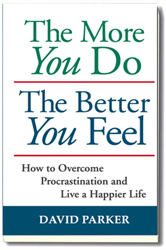 The More You Do The Better You Feel